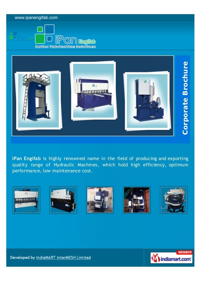 Corporate BrochureIPan Engifab is highly renowned name in the field of producing and exportingquality range of Hydraulic M...