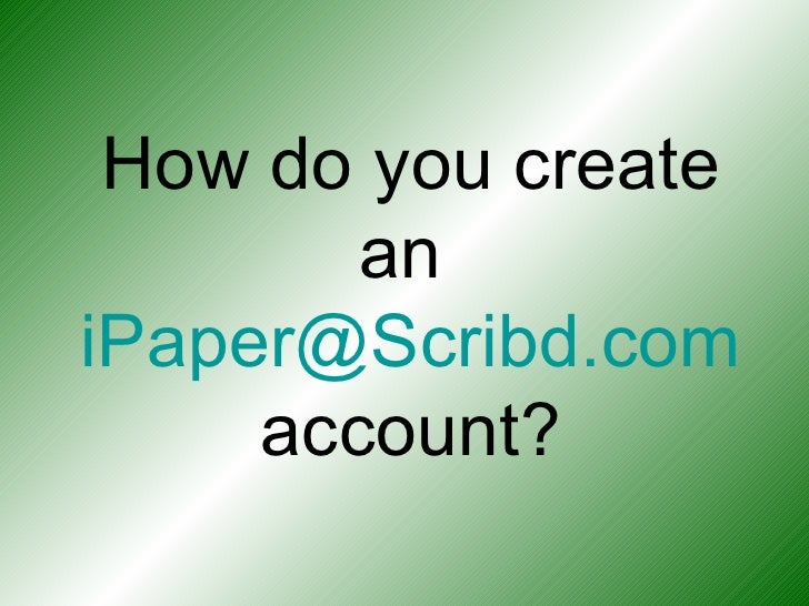 iPaper@Scribd.Com Tutorial Slide 2