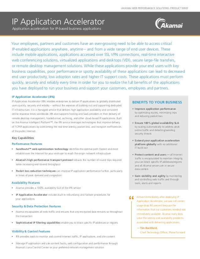 AKAMAI WEB PERFORMANCE SOLUTIONS: PRODUCT BRIEF Your employees, partners and customers have an ever-growing need to be abl...