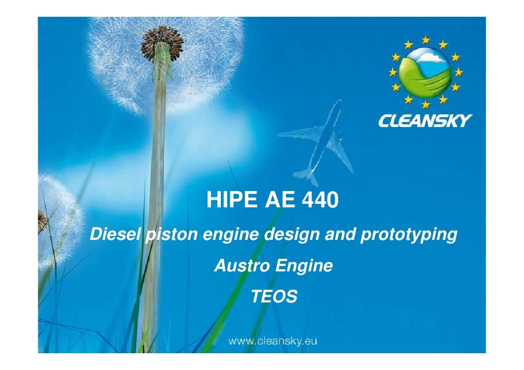 HIPE AE 440         Diesel piston engine design and prototyping                                           Austro Engine   ...