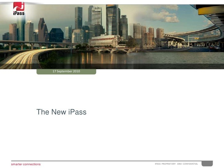 25 February 2010<br />The New iPass<br />