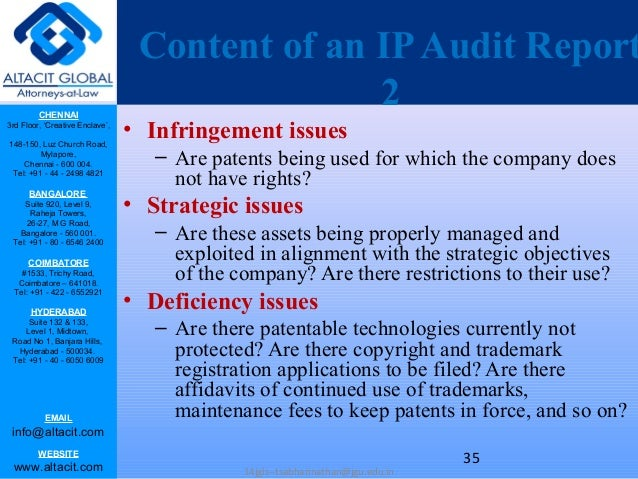 ip audit The usual objectives of an ip audit are to identify relevant ip, establish the ownership of that ip, put in place procedures to manage the ip, and assist in the formulation and execution of the research institute's ip policy.