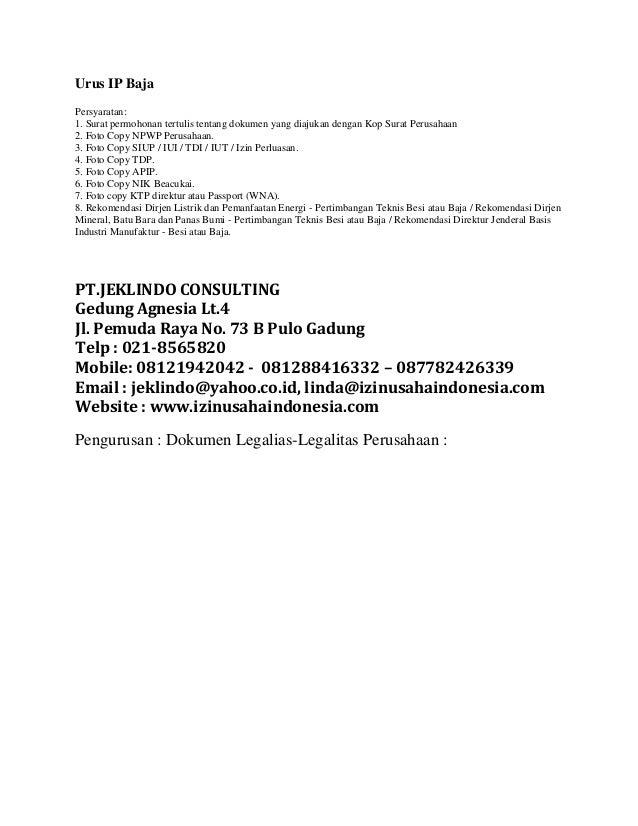 Urus IP BajaPersyaratan:1. Surat permohonan tertulis tentang dokumen yang diajukan dengan Kop Surat Perusahaan2. Foto Copy...