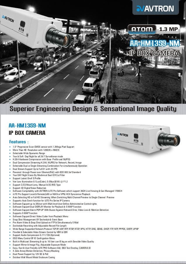 1.3 MP  AA-HM1359-NM IP BOX CAMERA  Superior Engineering Design & Sensational Image Quality AA-HM1359-NM IP BOX CAMERA Fea...