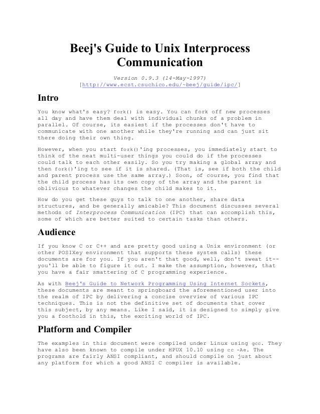 Beejs Guide to Unix Interprocess                 Communication                      Version 0.9.3 (14-May-1997)           ...
