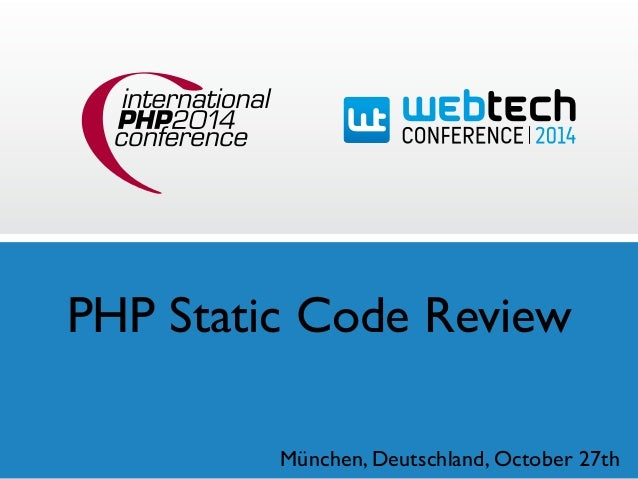 PHP Static Code Review  München, Deutschland, October 27th
