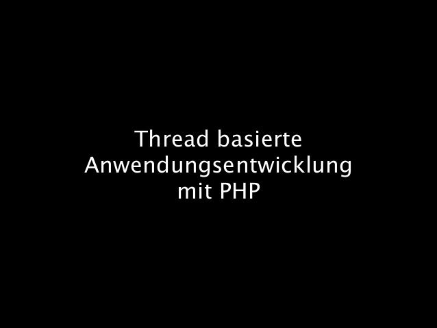 Thread basierte Anwendungsentwicklung mit PHP