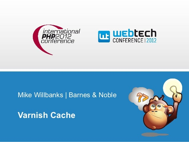 Mike Willbanks | Barnes & NobleVarnish Cache