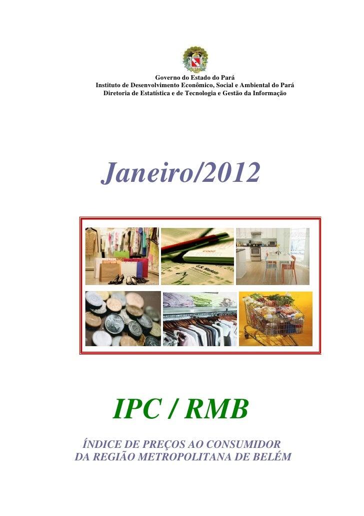 Governo do Estado do Pará   Instituto de Desenvolvimento Econômico, Social e Ambiental do Pará      Diretoria de Estatísti...