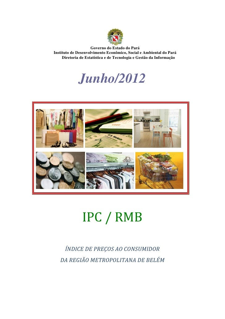 Governo do Estado do ParáInstituto de Desenvolvimento Econômico, Social e Ambiental do Pará     Diretoria de Estatística e...