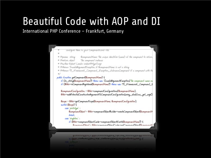Beautiful Code with AOP and DIInternational PHP Conference – Frankfurt, Germany