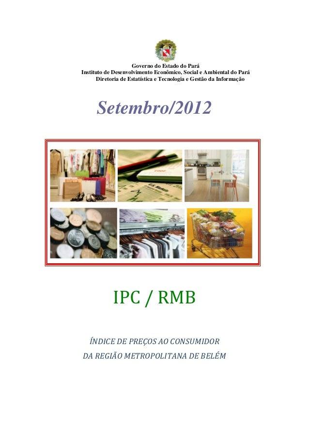 Governo do Estado do ParáInstituto de Desenvolvimento Econômico, Social e Ambiental do Pará       Diretoria de Estatística...