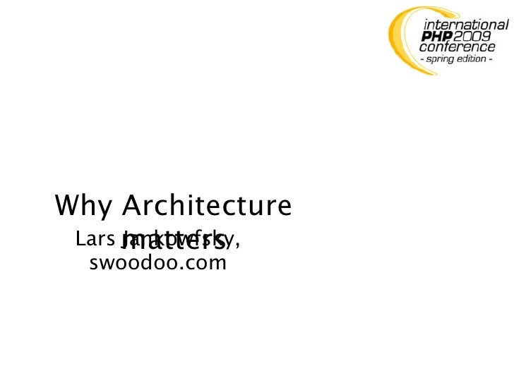 Why Architecture  Lars matters       Jankowfsky,   swoodoo.com
