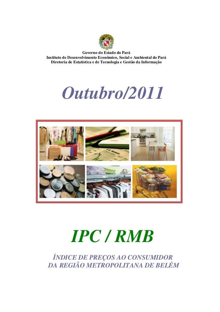 Governo do Estado do ParáInstituto de Desenvolvimento Econômico, Social e Ambiental do Pará   Diretoria de Estatística e d...