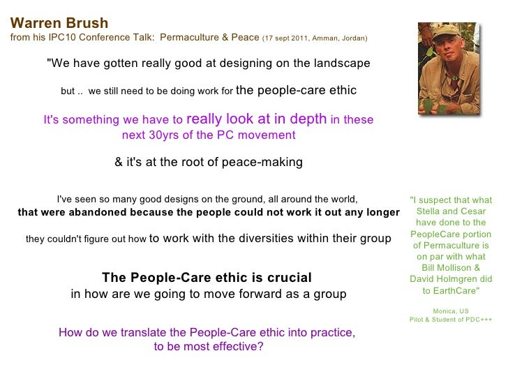 "Warren Brush from his IPC10 Conference Talk:  Permaculture & Peace  (17 sept 2011, Amman, Jordan) ""We have gotten rea..."