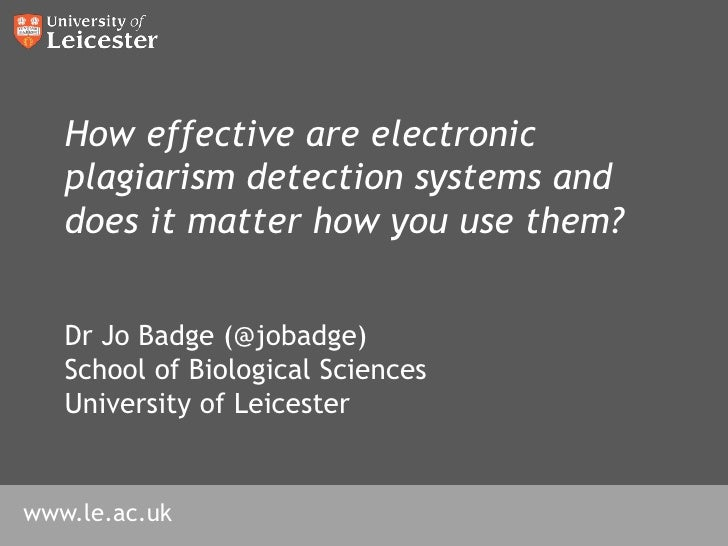 How effective are electronic plagiarism detection systems and does it matter how you use them?<br />4th International Plag...