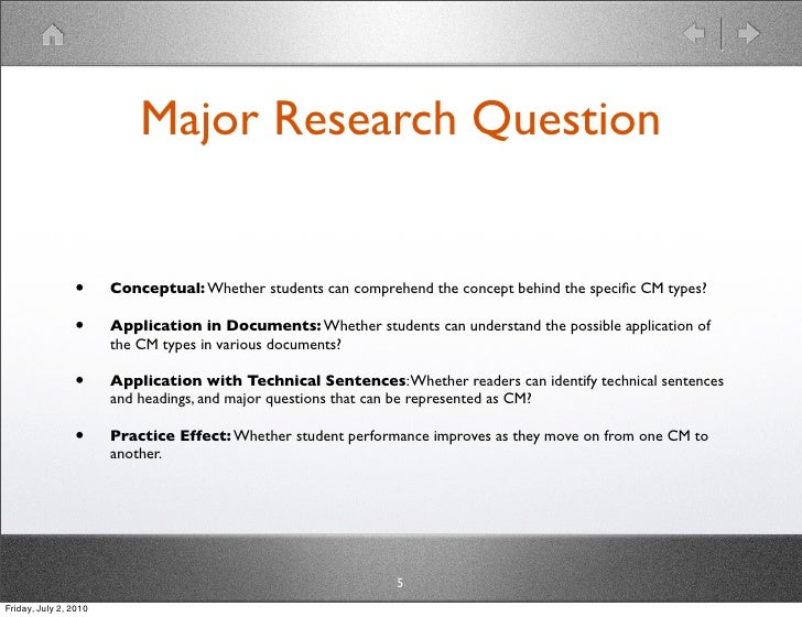 Major Research Question                   •      Conceptual: Whether students can comprehend the concept behind the specifi...