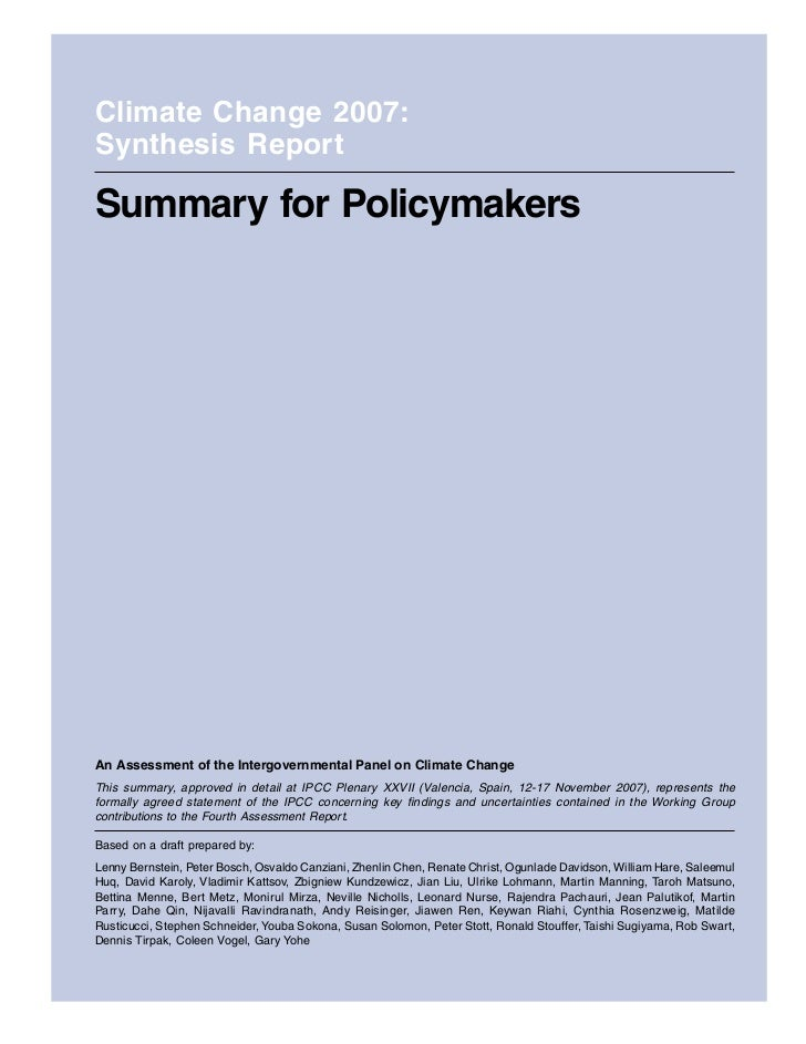 Climate Change 2007:Synthesis ReportSummary for PolicymakersAn Assessment of the Intergovernmental Panel on Climate Change...