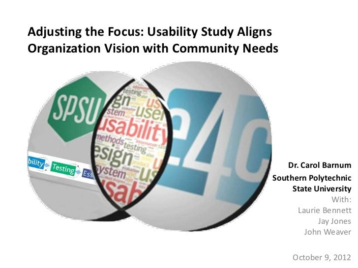 Adjusting the Focus: Usability Study AlignsOrganization Vision with Community Needs                                       ...