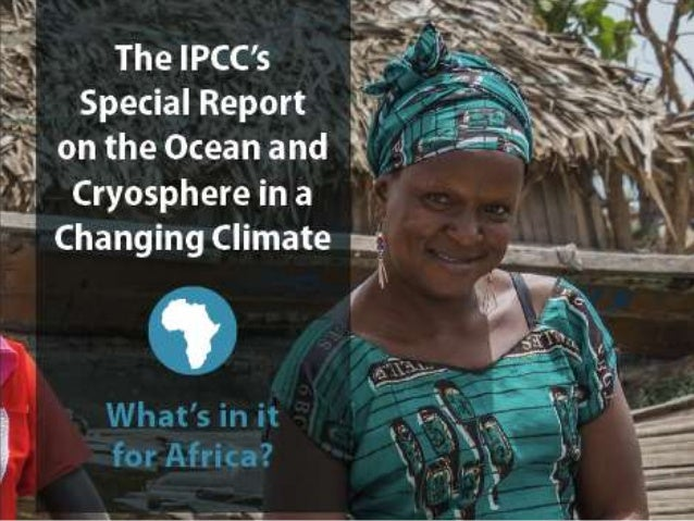 IPCC Special Report on the Ocean and Cryosphere in a Changing Climate 2Climate and Development Knowledge Network | www.cdk...