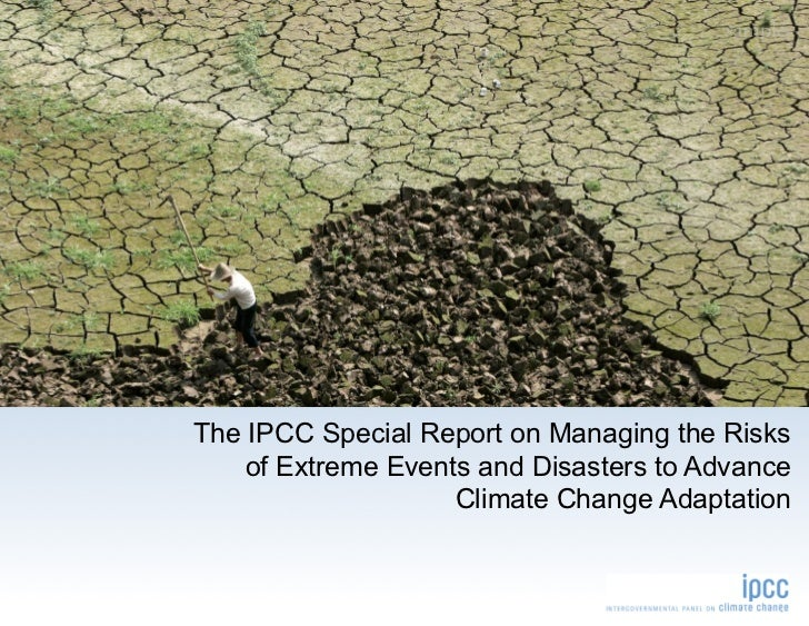 sampleThe IPCC Special Report on Managing the Risks    of Extreme Events and Disasters to Advance                    Clima...