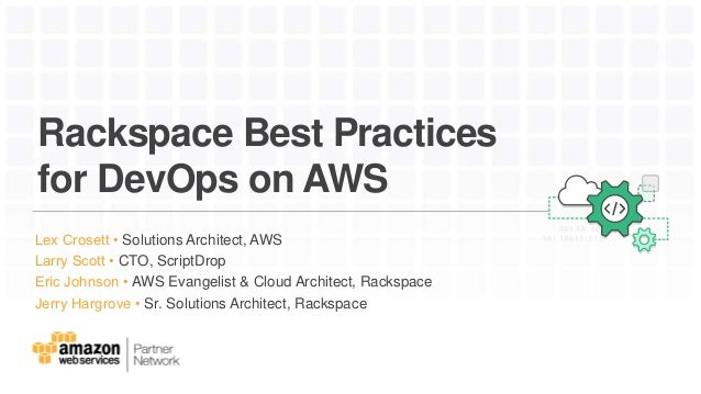 Rackspace Best Practices for DevOps on AWS
