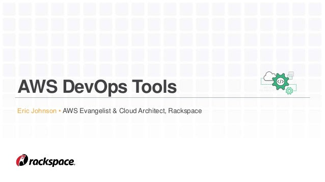 Rackspace Best Practices for DevOps on AWS