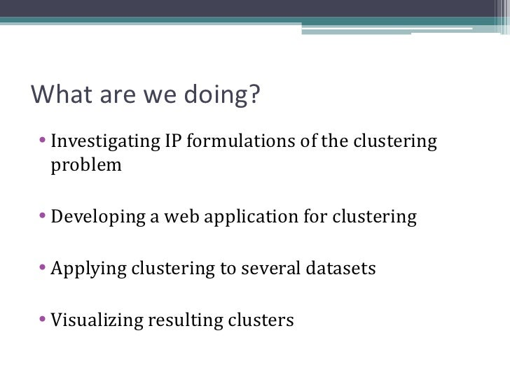 IP Clustering as Exploratory Data Analysis Slide 2