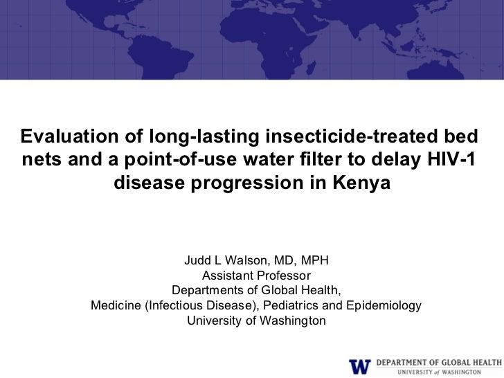 Evaluation of long-lasting insecticide-treated bednets and a point-of-use water filter to delay HIV-1         disease prog...