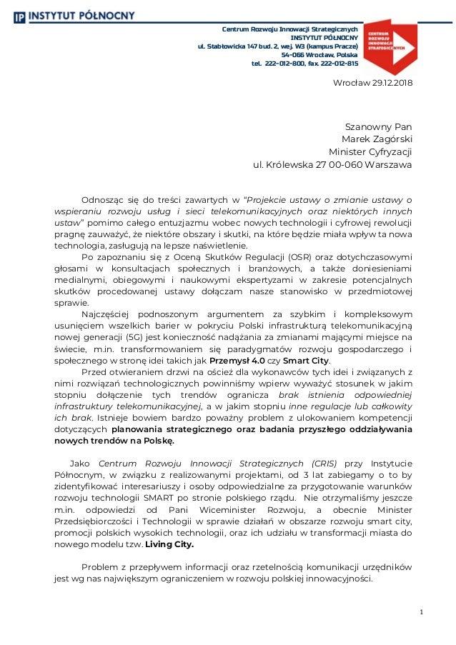 Centrum Rozwoju Innowacji Strategicznych INSTYTUT PÓŁNOCNY ul. Stabłowicka 147 bud. 2, wej. W3 (kampus Pracze) 54-066 Wroc...