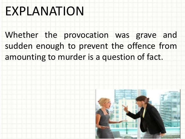 grave and sudden provocation criminal law