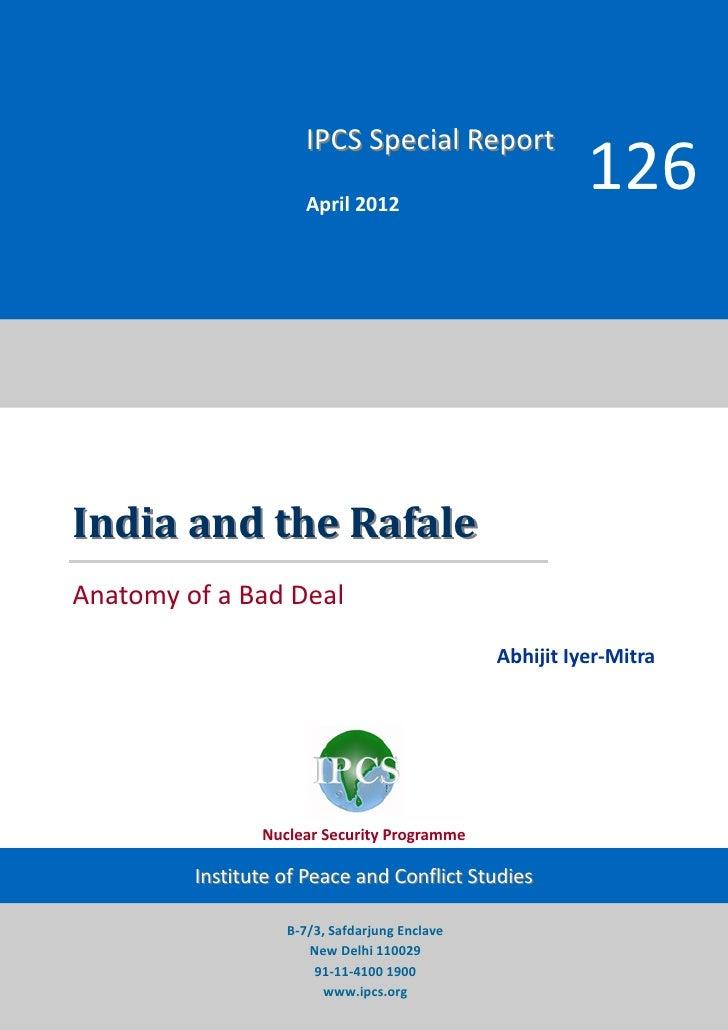 IPCS Special Report                      April 2012                                                         126India and t...