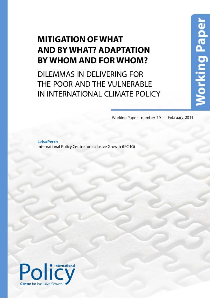 MITIGATION OF WHAT          AND BY WHAT? ADAPTATION          BY WHOM AND FOR WHOM?          DILEMMAS IN DELIVERING FOR    ...