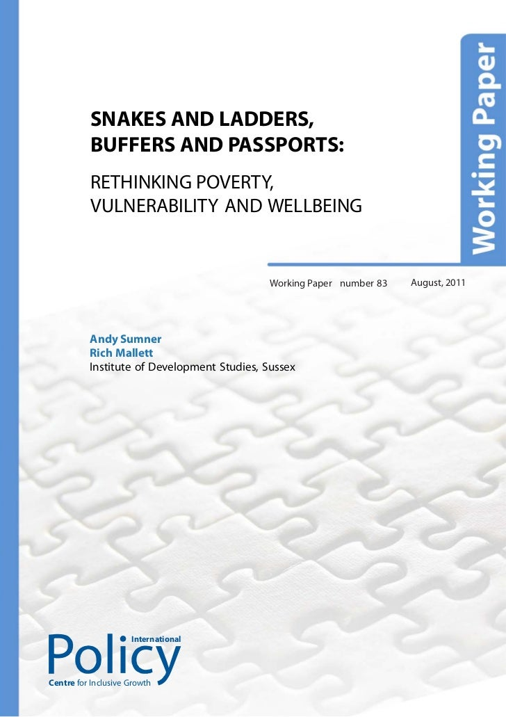 SNAKES AND LADDERS,          BUFFERS AND PASSPORTS:          RETHINKING POVERTY,          VULNERABILITY AND WELLBEING     ...