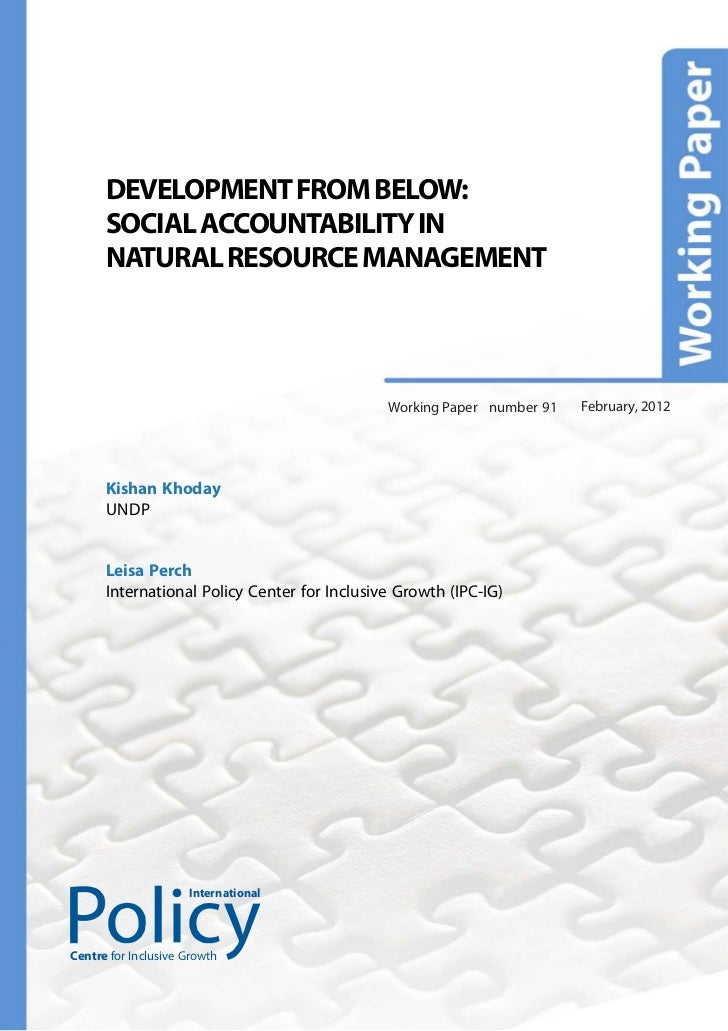 DEVELOPMENT FROM BELOW:      SOCIAL ACCOUNTABILITY IN      NATURAL RESOURCE MANAGEMENT                                    ...
