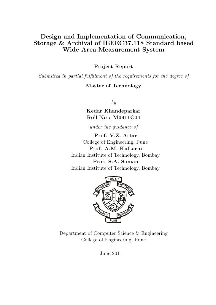 Design and Implementation of Communication,Storage & Archival of IEEEC37.118 Standard based         Wide Area Measurement ...