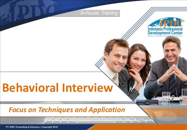Behavioral Interview Focus on Techniques and Application