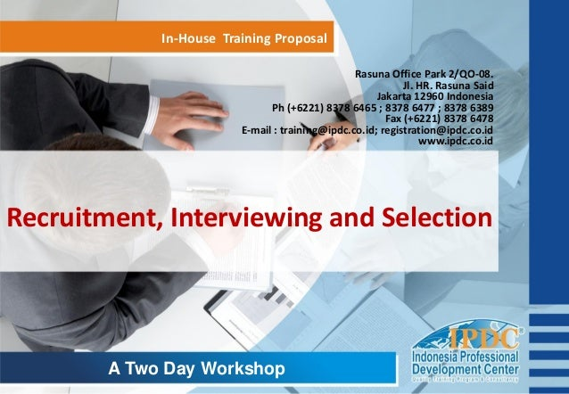 recruitment selection and training in the Factors that influence the recruitment and selection process  to depend upon  internal sources by providing them special training and development programs.