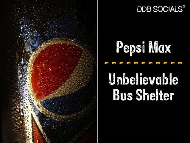 Pepsi Max  - - - - - - - - - - -  Unbelievable  Bus Shelter