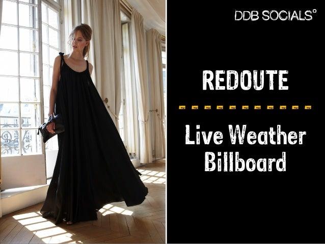 REDOUTE  - - - - - - - - - - -  Live Weather  Billboard