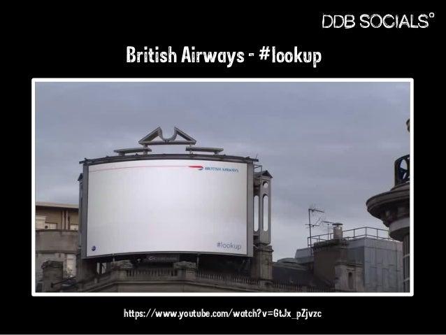 British Airways - #lookup  https://www.youtube.com/watch?v=GtJx_pZjvzc