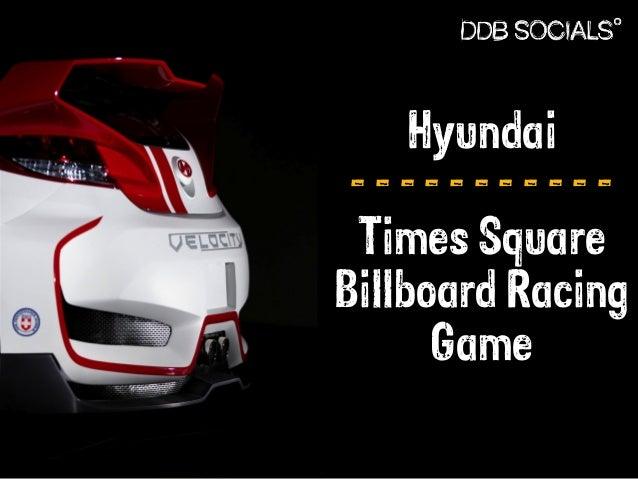 Hyundai  - - - - - - - - - - -  Times Square  Billboard Racing  Game