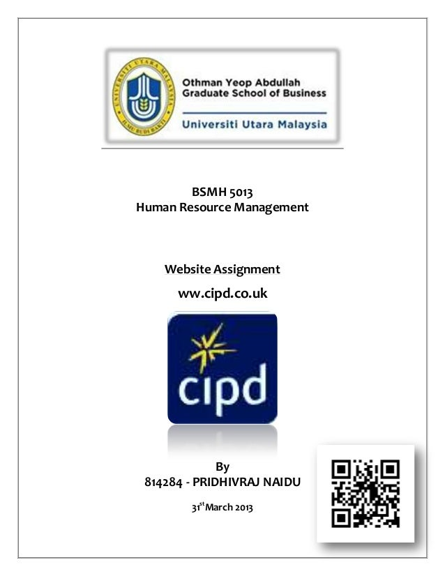 BSMH 5013Human Resource ManagementWebsite Assignmentww.cipd.co.ukBy814284 - PRIDHIVRAJ NAIDU31stMarch 2013