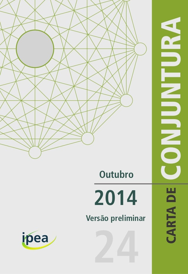 CARTA DE CONJUNTURA  Outubro  2014  24  Versão preliminar