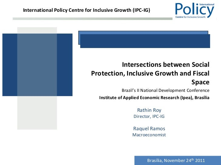 International Policy Centre for Inclusive Growth (IPC-IG)                                        Intersections between Soc...