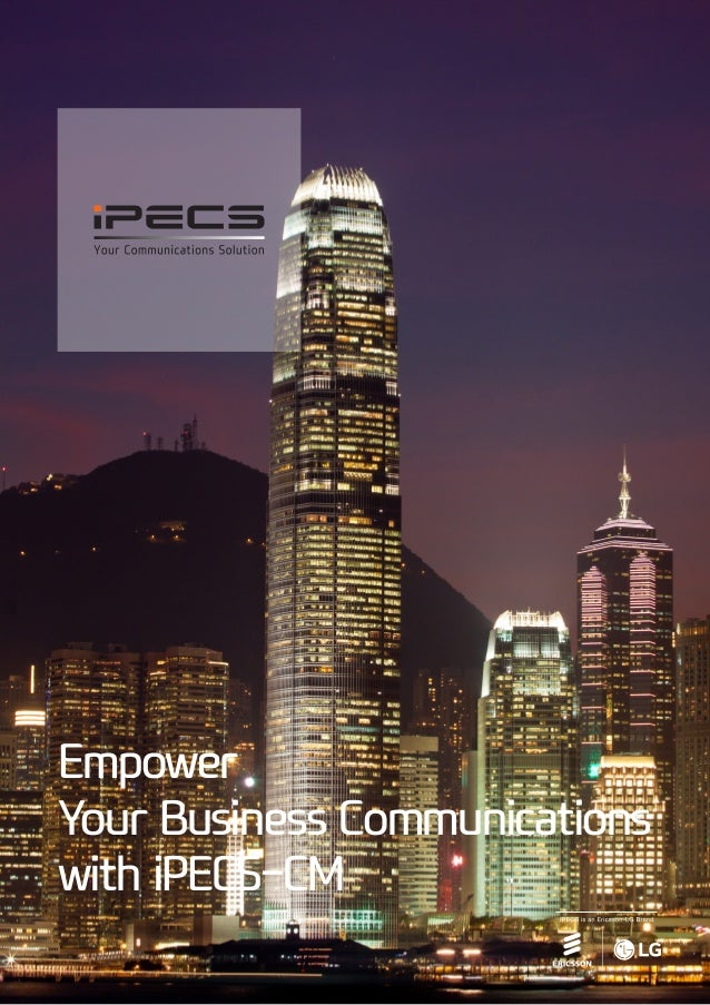 Empower Your Business Communications with iPECS-CM