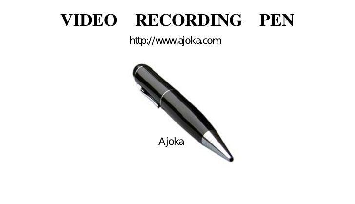VIDEO   RECORDING PEN