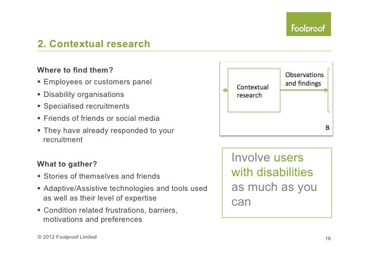 3. AnalysisHow to analyse§ Map data to behavioural axis§ Identify patterns of user groups§ Prioritise disability con...