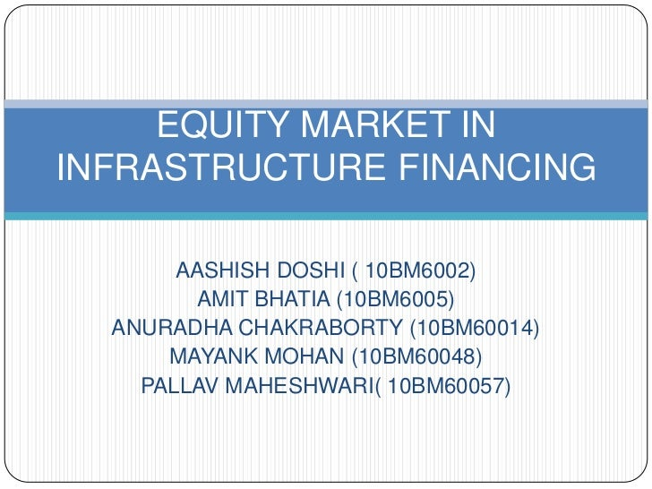 Equity Financing in Infrastructure Sector in India