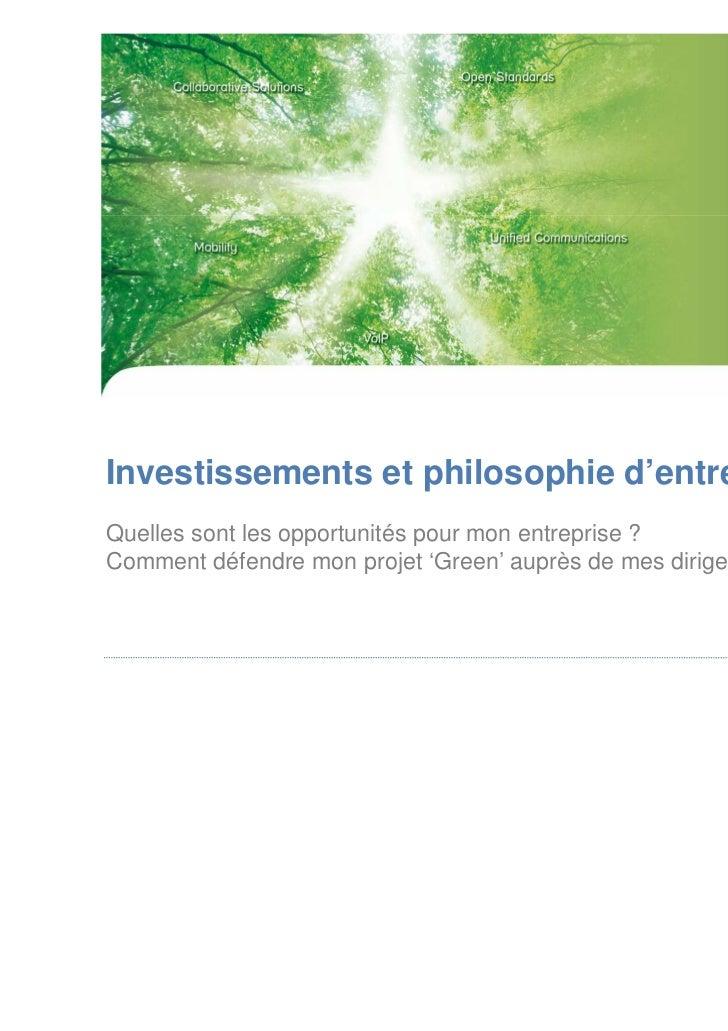 Investissements et philosophie d'entrepriseQuelles sont les opportunités pour mon entreprise ?Comment défendre mon projet ...